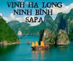 HÀ NỘI - SAPA - VỊNH HẠ LONG - NINH BÌNH