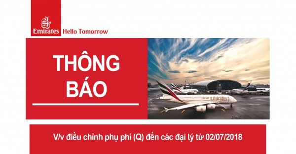 Hãng bay Emirates thông báo về việc  điều chỉnh phụ phí  (Q)