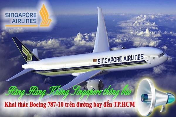 Singapore Airlines thông báo khai thác Boeing 787-10 trên đường bay đến TP.HCM