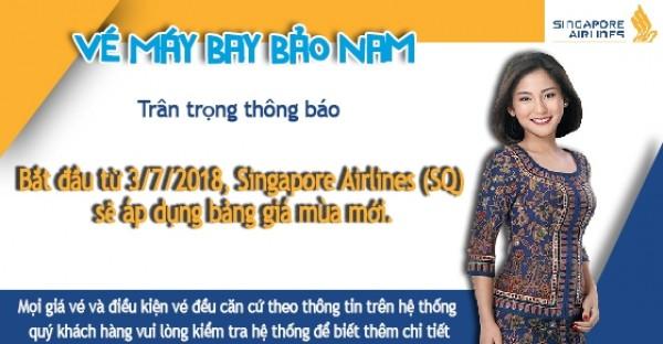 Bắt đầu từ 3/7/2018, Singapore Airlines (SQ) sẽ áp dụng bảng giá mùa mới