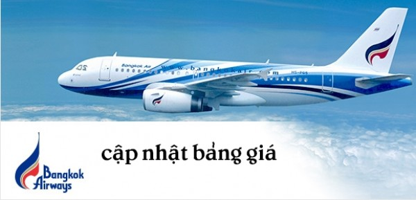 Cập nhật bảng giá từ Bangkok Airways (PG)