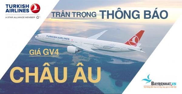 TURKISH AIRLINES thông báo giá GV4 đến 45 thành phố Châu Âu