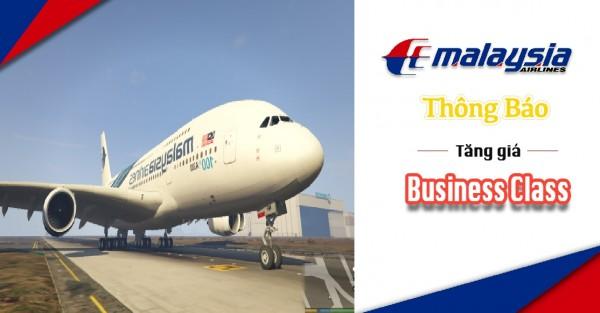 Malaysia Airlines xin trân trọng thông báo Tăng Giá