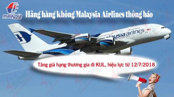 Hãng hàng không Malaysia Airlines thông báo tăng giá hạng thương gia đi Kuala Lumpur