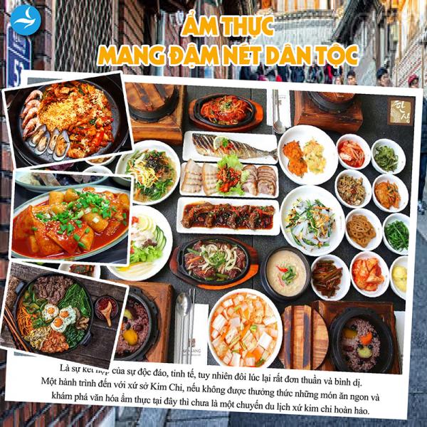 Ẩm Thực và Văn Hóa Ăn Uống Của Hàn Quốc Có Gì Đặc Sắc