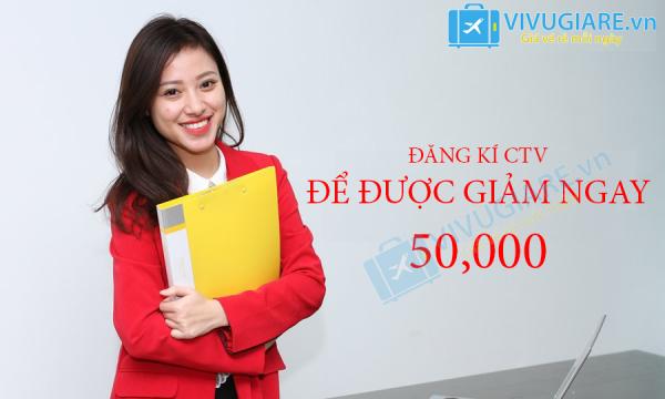 ĐĂNG KÍ CÔNG TÁC VIÊN ĐƯỢC GIẢM NGAY 50,000 VND / KHÁCH / CHẶNG