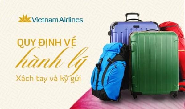 Các quy định cơ bản về hành lý xách tay – hành lý ký gửi của Vietnam Airlines