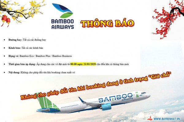 BAMBOO AIRWAYS - THÔNG BÁO ĐIỀU CHỈNH CHÍNH SÁCH ĐỔI TÊN CÁC BOOKING